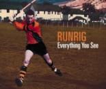 RUNRIG - Everything You See